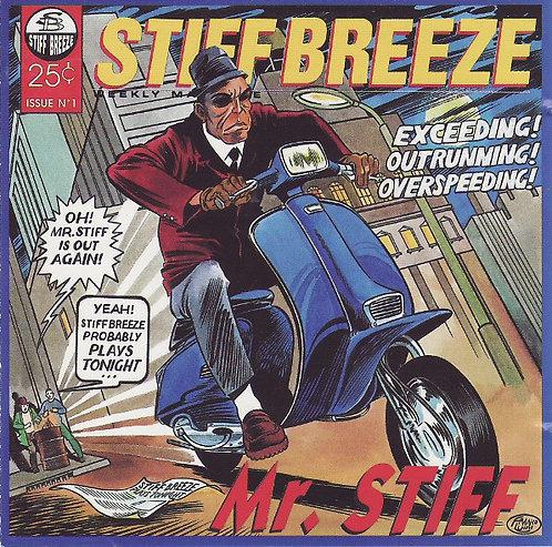 STIFF BREEZE - Mr. Stiff CD