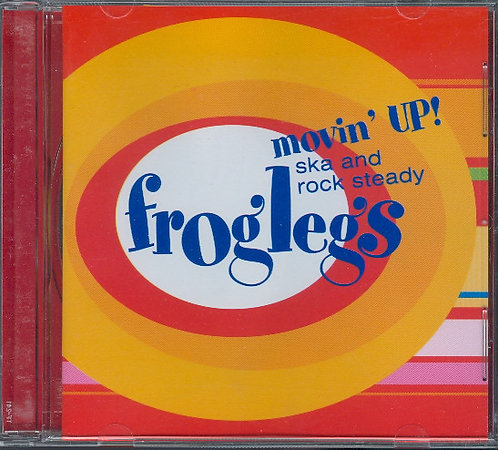 FROGLEGS - Movin' Up! CD