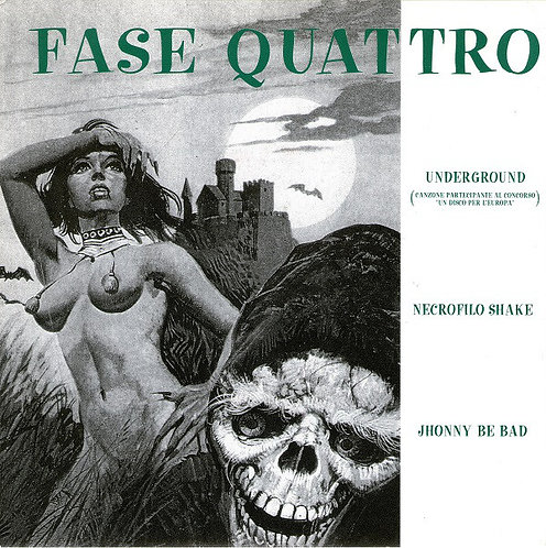 "FASE QUATTRO - Underground EP 7"""