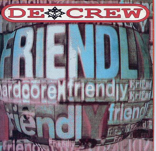 """DE CREW - Hardcore Friendly EP 7"""""""