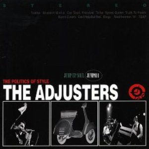 ADJUSTERS (THE) - The Politics of Style CD