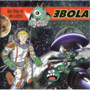 EBOLA - Des Chips Et Des Leffes CD