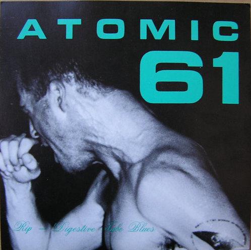 """ATOMIC 61 - Rip EP 7"""""""