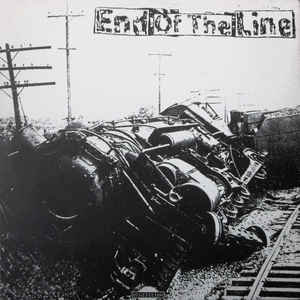 END OF THE LINE - End Of The Line LP