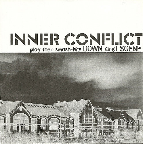 """INNER CONFLICT / SIN DIOS - Play Their Smash-hits Down And Scene EP 7"""""""