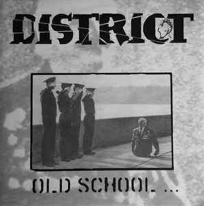 "DISTRICT - Old School - New School EP 7"""