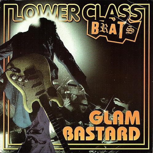 "LOWER CLASS BRATS - Glam Bastard EP 7"""