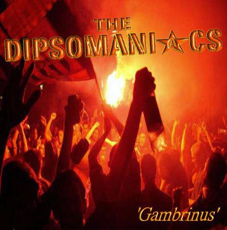 DIPSOMANIACS (THE) - Gambrinus CD