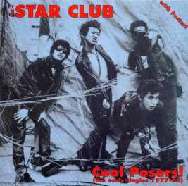 STAR CLUB (THE) - Cool Posers! LP