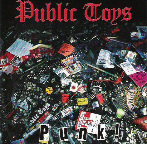 PUBLIC TOYS - Punk! LP