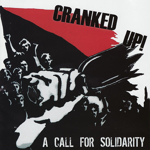 CRANKED UP! - A Call For Solidarity CD