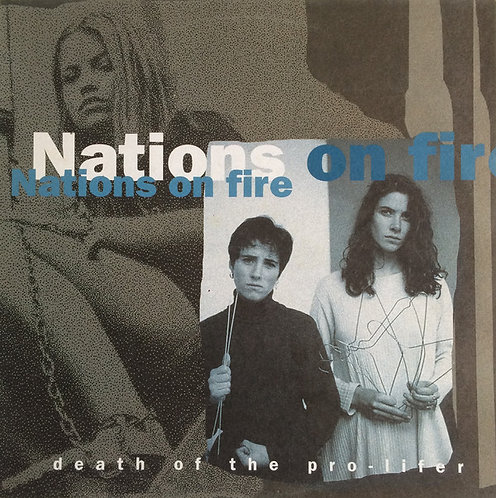 NATIONS ON FIRE - Death Of The Pro-Lifer LP