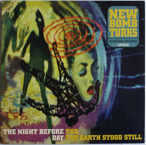NEW BOMB TURKS - The Night Before The Day The Earth Stood Still LP (Green)