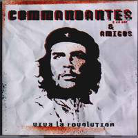 COMMANDANTES & AMIGOS - Viva la revolution 2CD