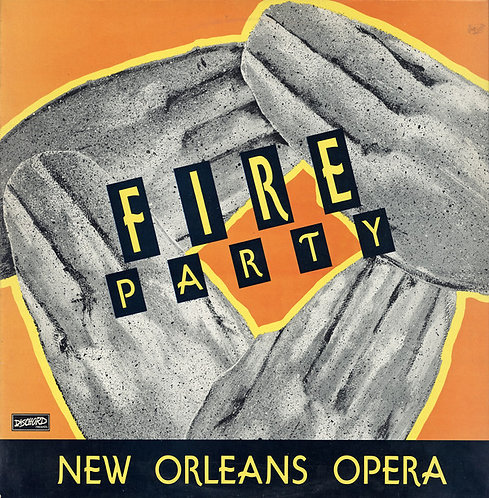 FIRE PARTY - New Orleans Opera LP