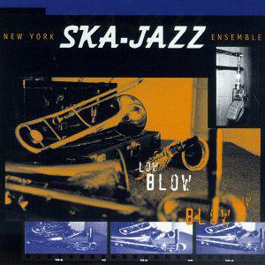 NEW YORK SKA-JAZZ ENSEMBLE -  Low Blow LP (Blue)