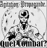 AGITATION PROPAGANDE - Quel Combat? CD