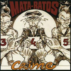 "MATA-RATOS -  Crime EP 7"" (Orange)"