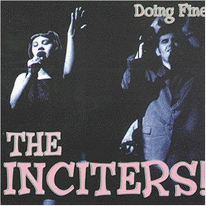 INCITERS (THE) - Doing Fine LP 180gr + CD