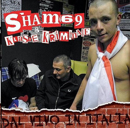 SHAM 69 / KLASSE KRIMINALE - Dal Vivo in Italia LP