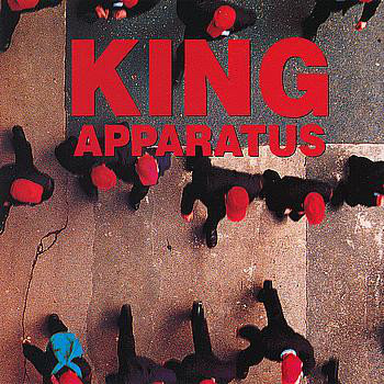KING APPARATUS - King Apparatus CD