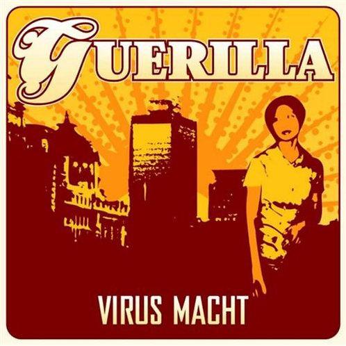 GUERILLA - Virus Macht CD