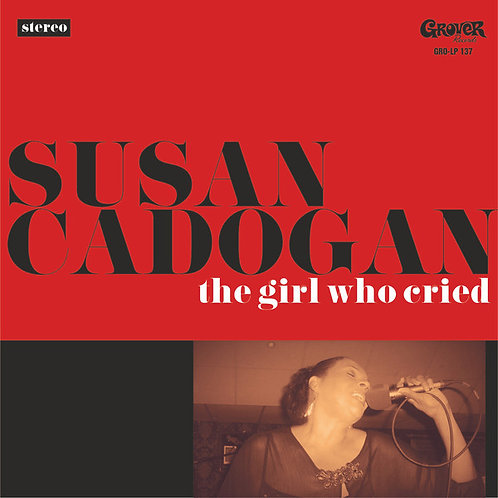 SUSAN CADOGAN - The Girl Who Cried CD
