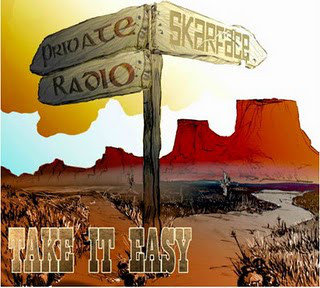PRIVATE RADIO / SKARFACE - Take it Easy CD