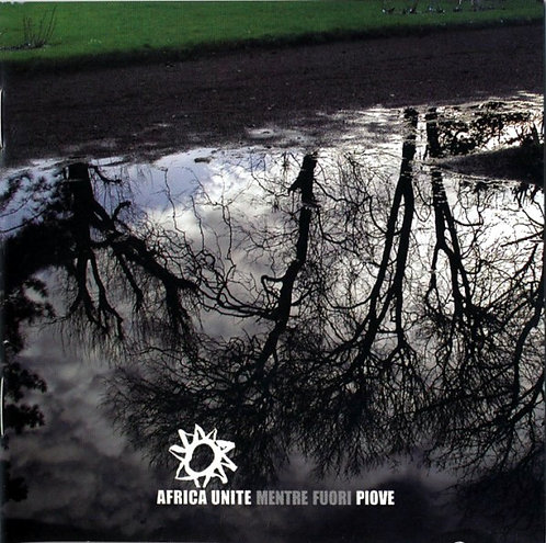 AFRICA UNITE - Mentre Fuori Piove CD
