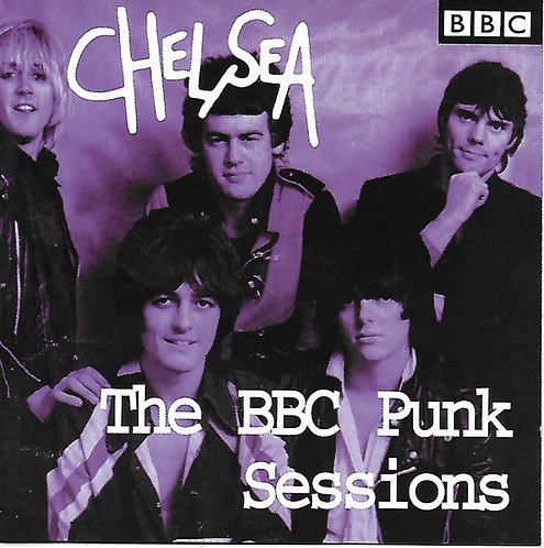 CHELSEA - The BBC Punk Sessions CD