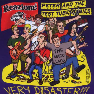 PETER AND THE TEST TUBE BABIES / REAZIONE - Very Disaster !!! CD