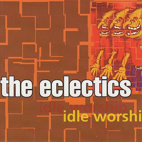 ECLETICS (THE) - Idle Worship CD