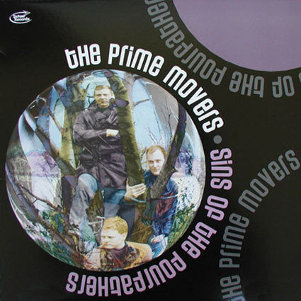 PRIME MOVERS (THE) - Sins Of The Fourfathers LP