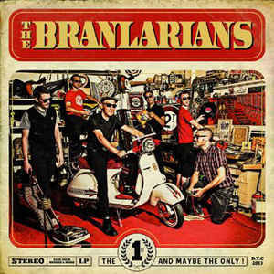 BRANLARIANS (THE) - The First and maybe the only