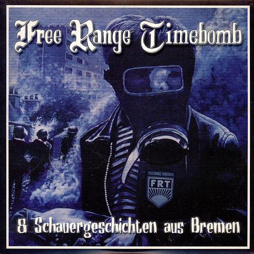 """FREE RANGE TIMEBOMB – 8 Schauergeschichten Aus Bremen 10"""""""