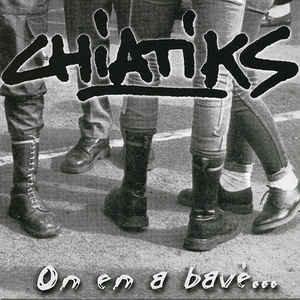 """CHIATIKS - On En A Bavé... EP 7"""""""