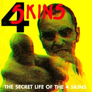 4 SKINS (THE) - The Secret Life Of The 4 Skins CD