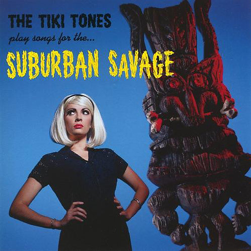 TIKI TONES (THE) - Suburban Savage LP