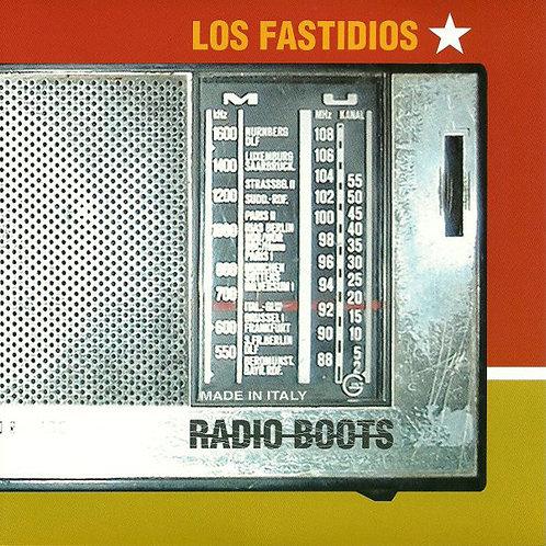 """LOS FASTIDIOS - Radio Boots 7"""" EP"""