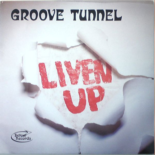 GROOVE TUNNEL - Liven Up LP