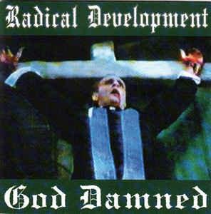 RADICAL DEVELOPMENT - God Damned LP