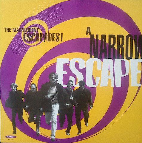 MAGNIFICENT ESCAPADES (THE) - A Narrow Escape LP