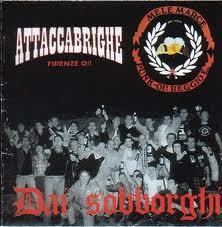 ATTACCABRIGHE / MELE MARCE - Dai Sobborghi
