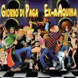 GIORNO DI PAGA / EX MAQUINA - Giorno Di Paga Split Ex-mAquina CD