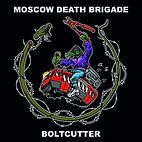 MOSCOW DEATH BRIGADE - BOLTCUTTER CD.jpg