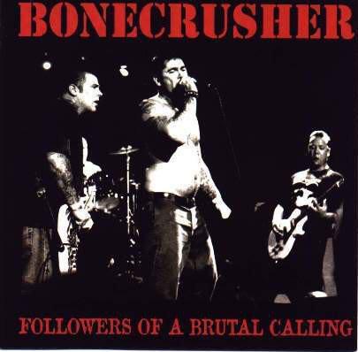 BONECRUSCHER - Followers Of A Brutal Calling LP
