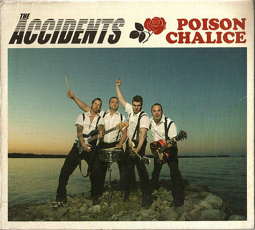 ACCIDENTS (THE) - Poison Chalice CD
