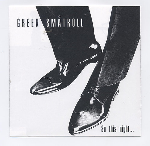 GREEN SMATROLL - So This Night CD