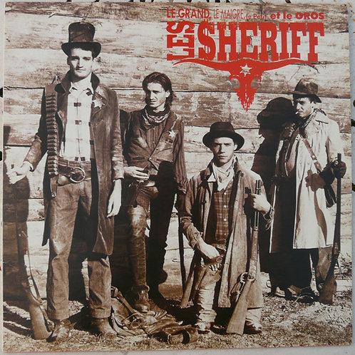 LES SHERIFF - Le Grand, Le Maigre, Le Petit Et Le Gros LP