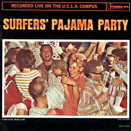 CENTURIANS (THE) - Surfers' Pajama Party Recorded Live On The U.C.L.A. Campus LP